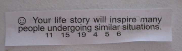 I got this out of a fortune cookie about a year ago and have kept it, because I really hope it's true.